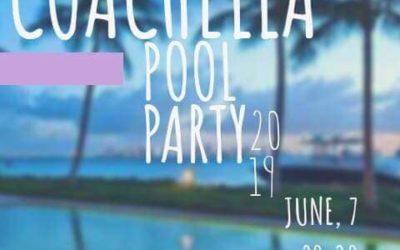COACHELLA POOL PARTY – 7 GIUGNO 2019