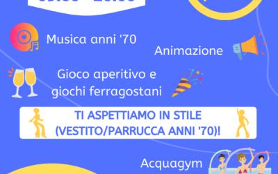 FERRAGOSTO IN PISCINA – BACK TO '70s